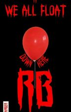 We All Float Down Here (RB) by Amb3r-The-Zombie