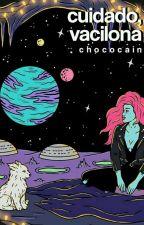 Cuidado, vacilona •→rants←• [Concluído] by chococain