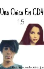 Una Chica En CD9 1.5 by IICanelaIIStylesII
