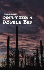 death's seen a double bed » joetrick by forseeobstacles