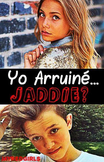 Yo Arruiné... ¿Jaddie? ➳ Jacob Sartorius.