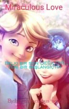 Miraculous Love  by bir_miraculous_sever