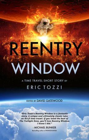 REENTRY WINDOW by etozzi
