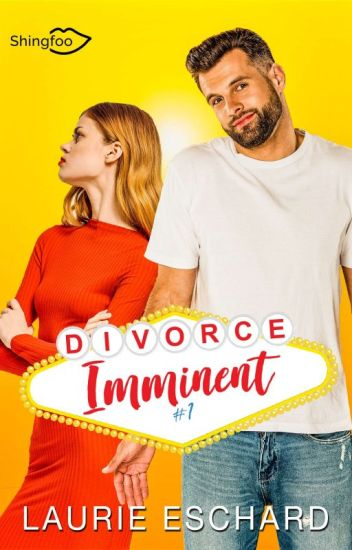 DIVORCE IMMINENT - Tome 1