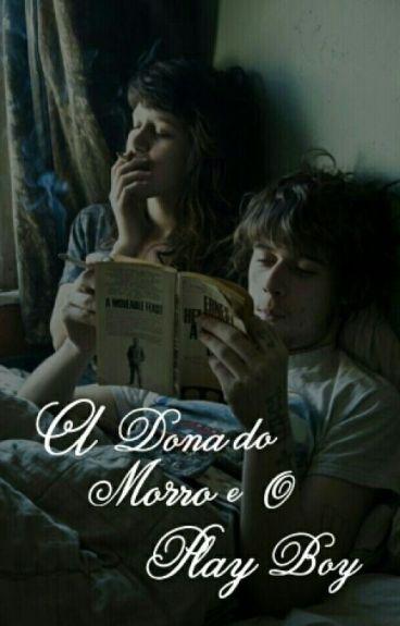 A Dona Do Morro E O Play Boy