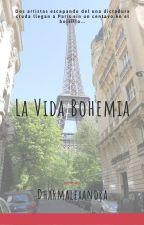 La vida Bohemia by DharmAlexandra