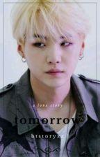 Tomorrow ~Suga Ff by btstoryzz