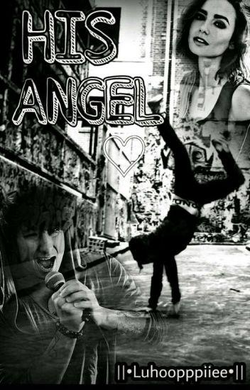 His Angel - Julien Bam Fanfiction