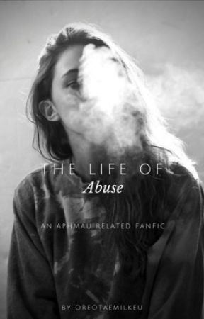 The Life Of Abuse                   •Phoenix Drop High x Reader•        Book One by oreotaemilkeu
