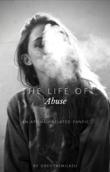 The Life Of Abuse                   •Phoenix Drop High x Reader•        Book One