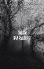 Dark Paradise by Jaded_Eclipse