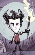 Don't Starve Wilson X Reader by SuperFreckles22