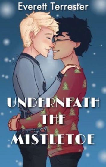 Underneath the Mistletoe[Drarry]