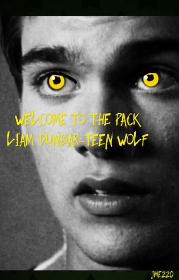 Welcome to the Pack [Liam Dunbar]