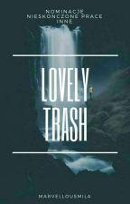 lovely trash by marvellousmila