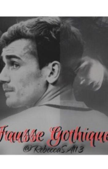 Fausse Gothique - Antoine Griezmann
