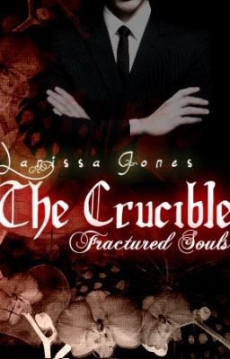 The Crucible: Fractured Souls