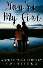 You're My Girls by YuiHisoka