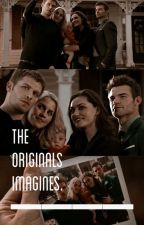 THE ORIGINALS IMAGINES & PREFERENCES by currently_g