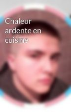 Chaleur ardente en cuisine by Equiwolf