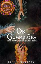 Os Guardiões by elisabarbosac