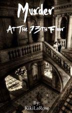Murder on the 13th floor by KikiLaRose