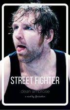 Street Fighter • Dean Ambrose by _nojamsjimin