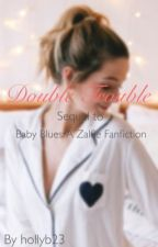 Double Trouble | A Zalfie FanFiction by hollyb23
