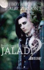 Jaladi 2 (boyxboy) by fiqriaziz_