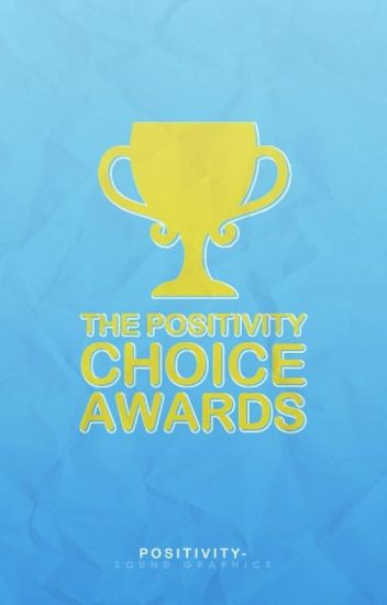 The Positivity Choice Awards