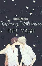 Típico y NO típico del Yaoi  by jarrixfabor