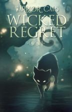 Warrior Cats ▲ Wicked Regret ▼ by -Ocea-