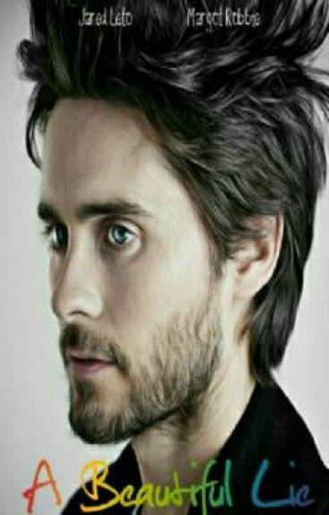 A Beautiful Lie (Completed)
