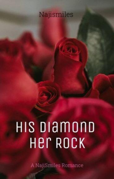 His Diamond. Her Rock