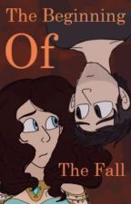 The Beginning of the Fall by MinorityWriter