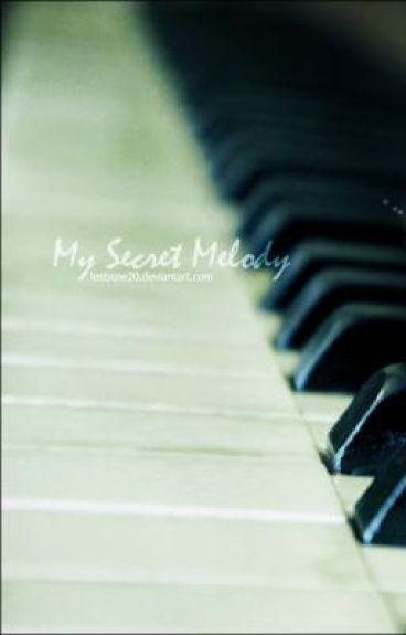 My Secret Melody [On Hold]