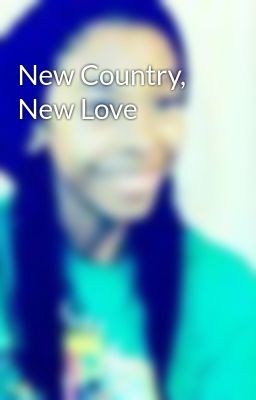 New Country, New Love