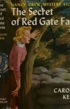 The Secret of Red Gate Farm - Nancy Drew Series by Albilah