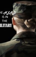 The Nerd Is In the Military by Squarely_Asleep