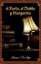 el Poeta, el Diablo y Margarita by MarianaDiAcqua