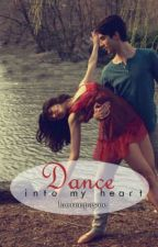 Dance into my Heart by laurenpayne