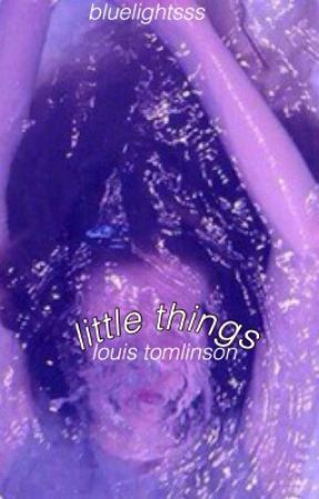 little things ;; l.t by bluelightsss