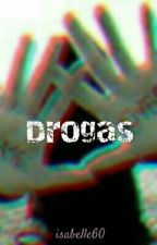 Drogas  by isabelle60