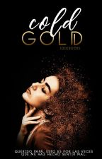 Cold Gold |COLD #2| by iQueBooks