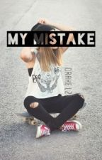 My Mistake by drake_lz_sparker