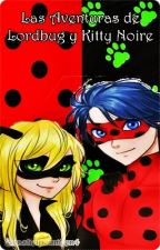 Las Aventuras de Lordbug y Kitty Noire by CastielPonmeEn4