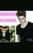 Me enamoré de un vampiro {Edward y Tu}♡ by Nahiaramerlo