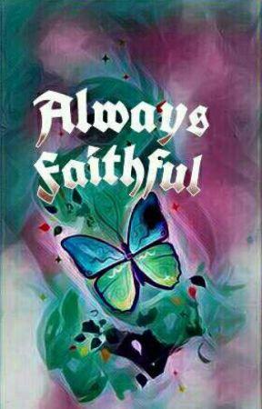 Always Faithful by QuinTitania