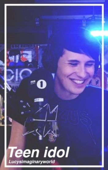 Teen idol♡// Dan Howell