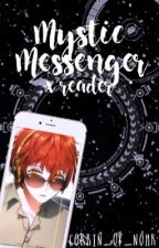 Mystic Messenger x Reader (Requests: Closed) by Corrin_of_Nohr